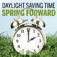 Daylight Savings Time Spring Forward March 14, 2021.